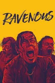 Ravenous (2017) เมืองสยองคนเขมือบ